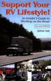 Support Your RV Lifestyle! An Insider's Guide to Working on the Road, 2nd Edition