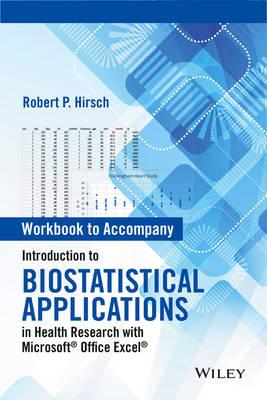 Introduction to Biostatistical Applications in Health Research With Microsoft Office Excel