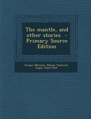 Mantle, and Other Stories