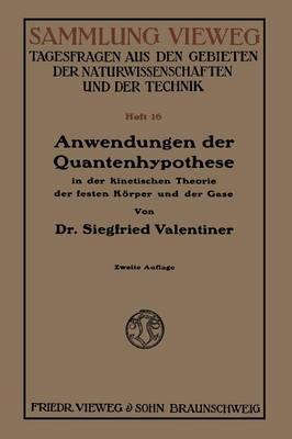 Anwendungen Der Quantenhypothese in Der Kinetischen Theorie Der Festen Körper Und Der Gase in Elementarer Darstellung