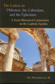 The Letters to Philemon, the Colossians, and the Ephesians