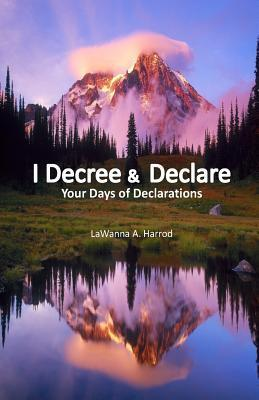 I Decree & Declare