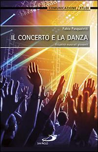 Il concerto e la danza. Ritualità musicali giovanili