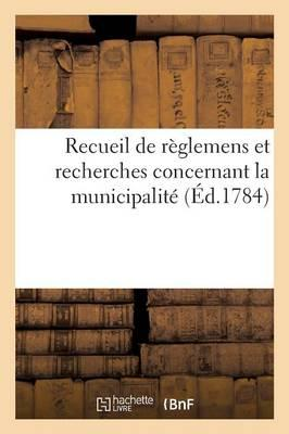 Recueil de Reglemens...