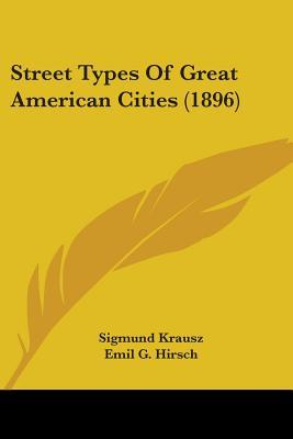 Street Types Of Great American Cities