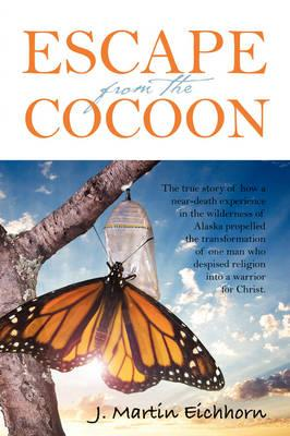 Escape from the Cocoon
