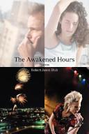The Awakened Hours