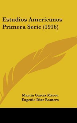 Estudios Americanos Primera Serie (1916)