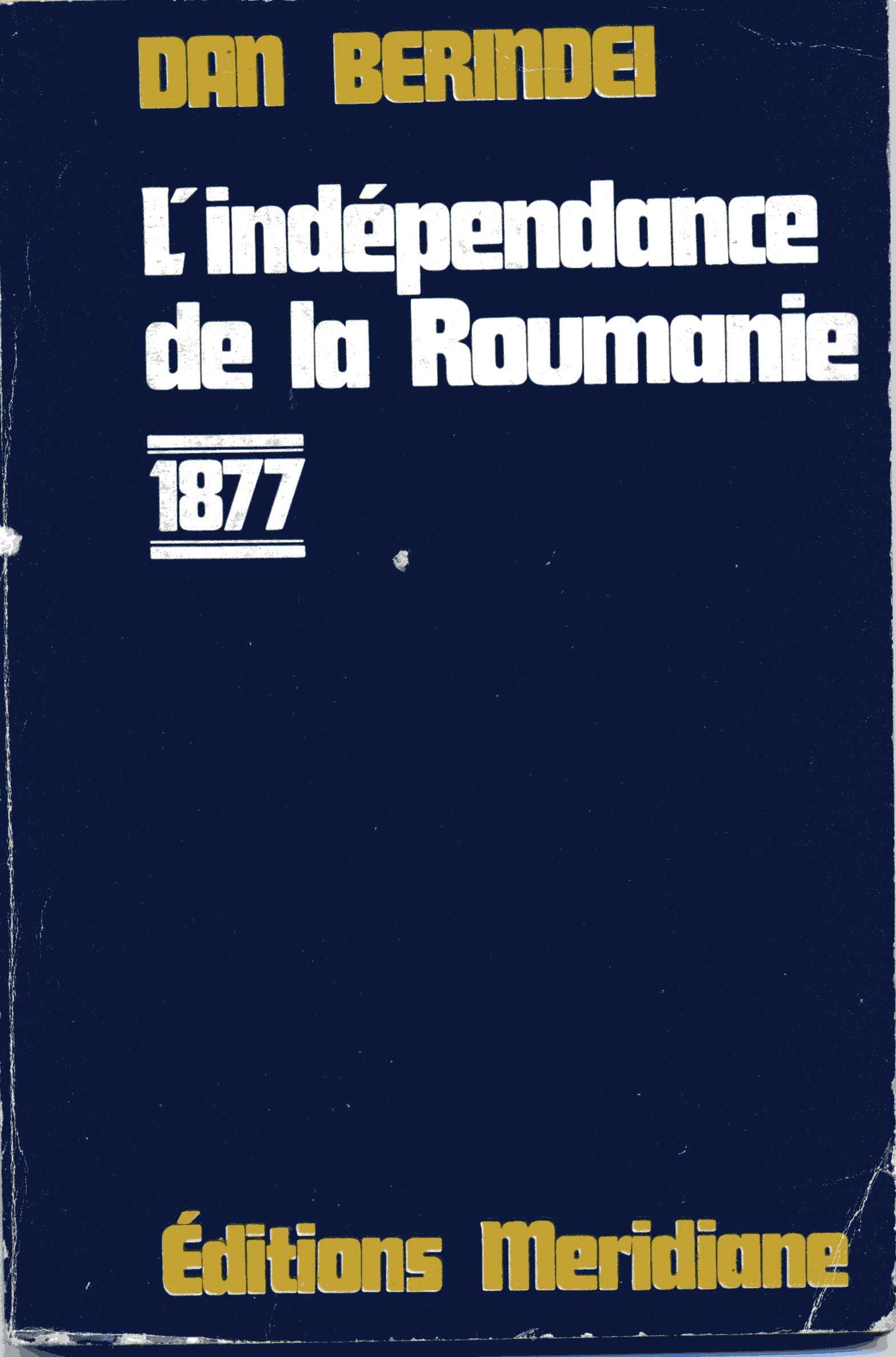 L'indépendance de la Roumanie 1877