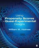 Using Propensity Scores in Quasi-Experimental Designs