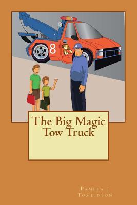 The Big Magic Tow Truck