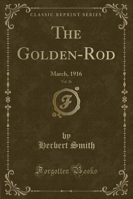 The Golden-Rod, Vol. 26