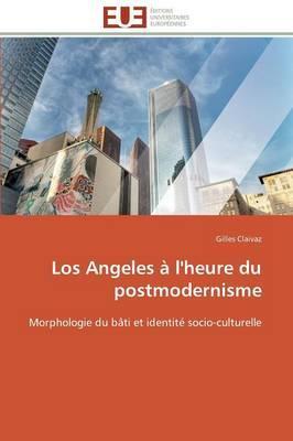 Los Angeles a l'Heure du Postmodernisme