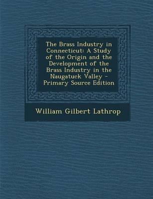 The Brass Industry in Connecticut