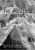 The Politics of Making