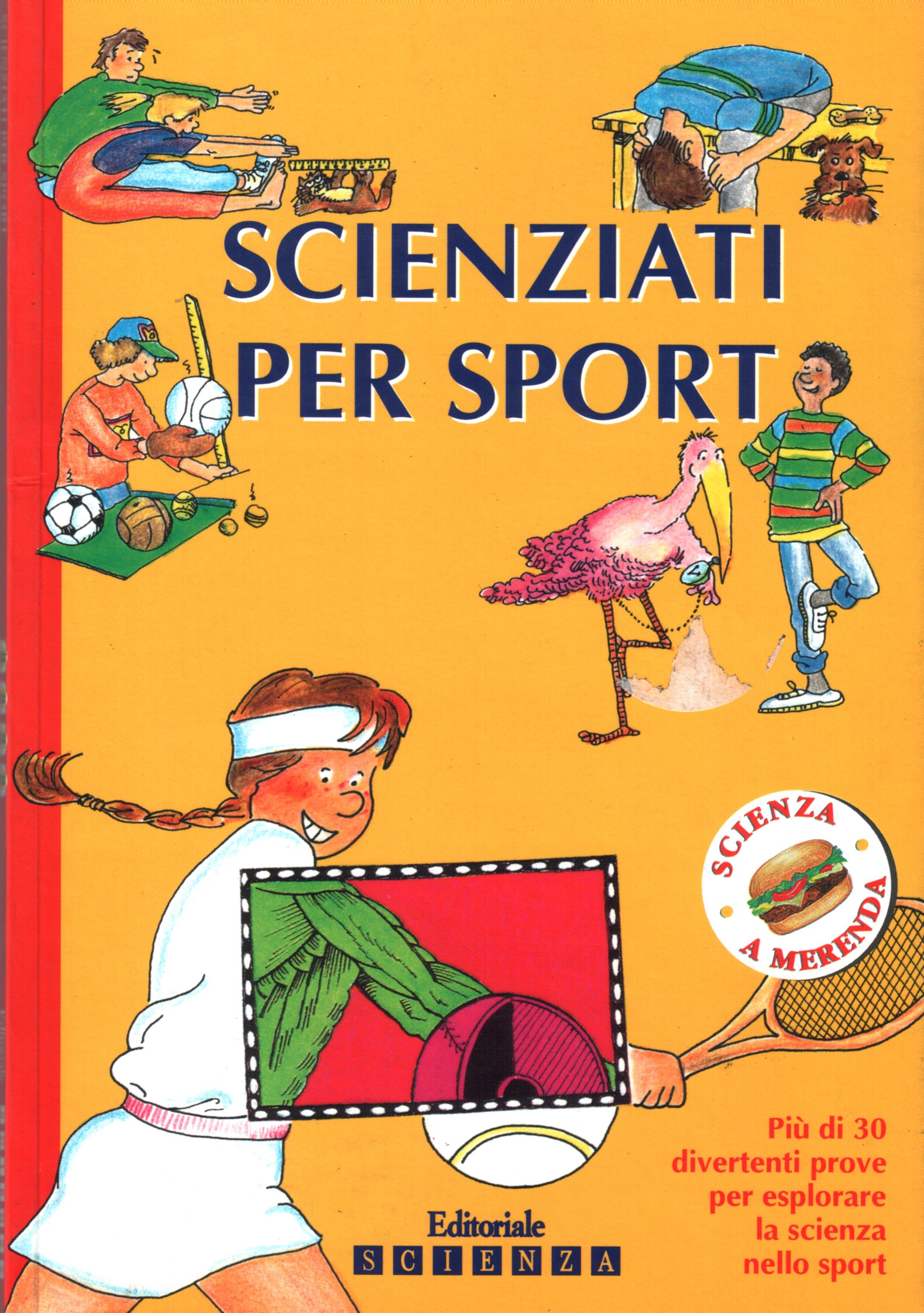 Scienziati per sport