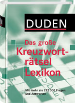 Duden - Das große Kreuzworträtsel Lexikon