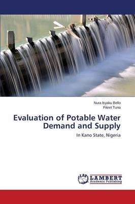Evaluation of Potable Water Demand and Supply