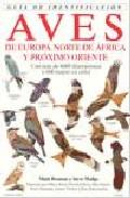 Aves de Europa, Norte de Africa y Proximo Oriente
