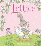 Lettice the Flower G...