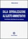 Dalla depenalizzazione all'illecito amministrativo