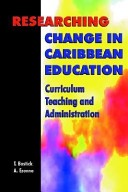 Researching Change in Caribbean Education