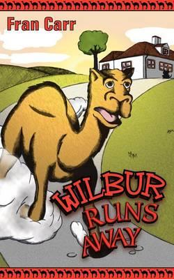 Wilbur Runs Away