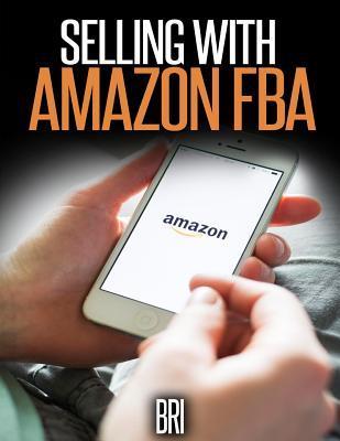 Selling With Amazon Fba
