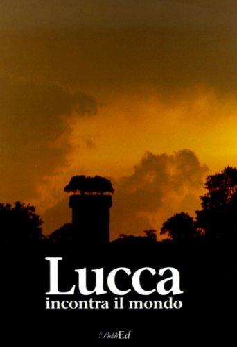 Lucca incontra il mondo