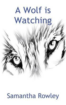A Wolf is Watching