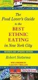 The Food Lover's Guide to the Best Ethnic Eating in New York City