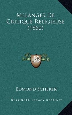 Melanges de Critique Religieuse (1860)