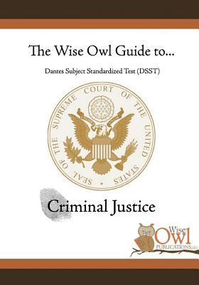 The Wise Owl Guide To... Dantes Subject Standardized Test (DSST)
