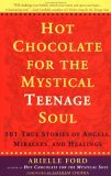 Hot Chocolate for the Mystical Teenage Soul