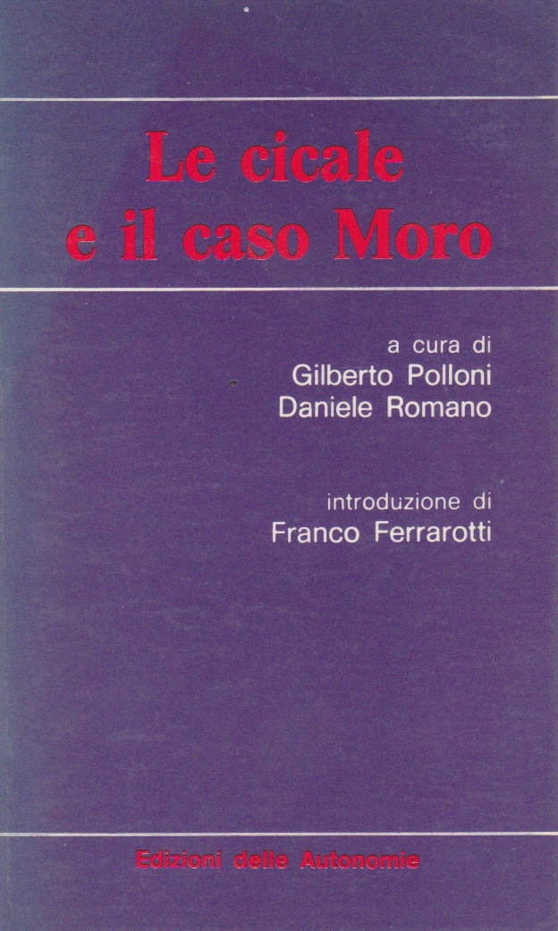 Le cicale e il caso Moro