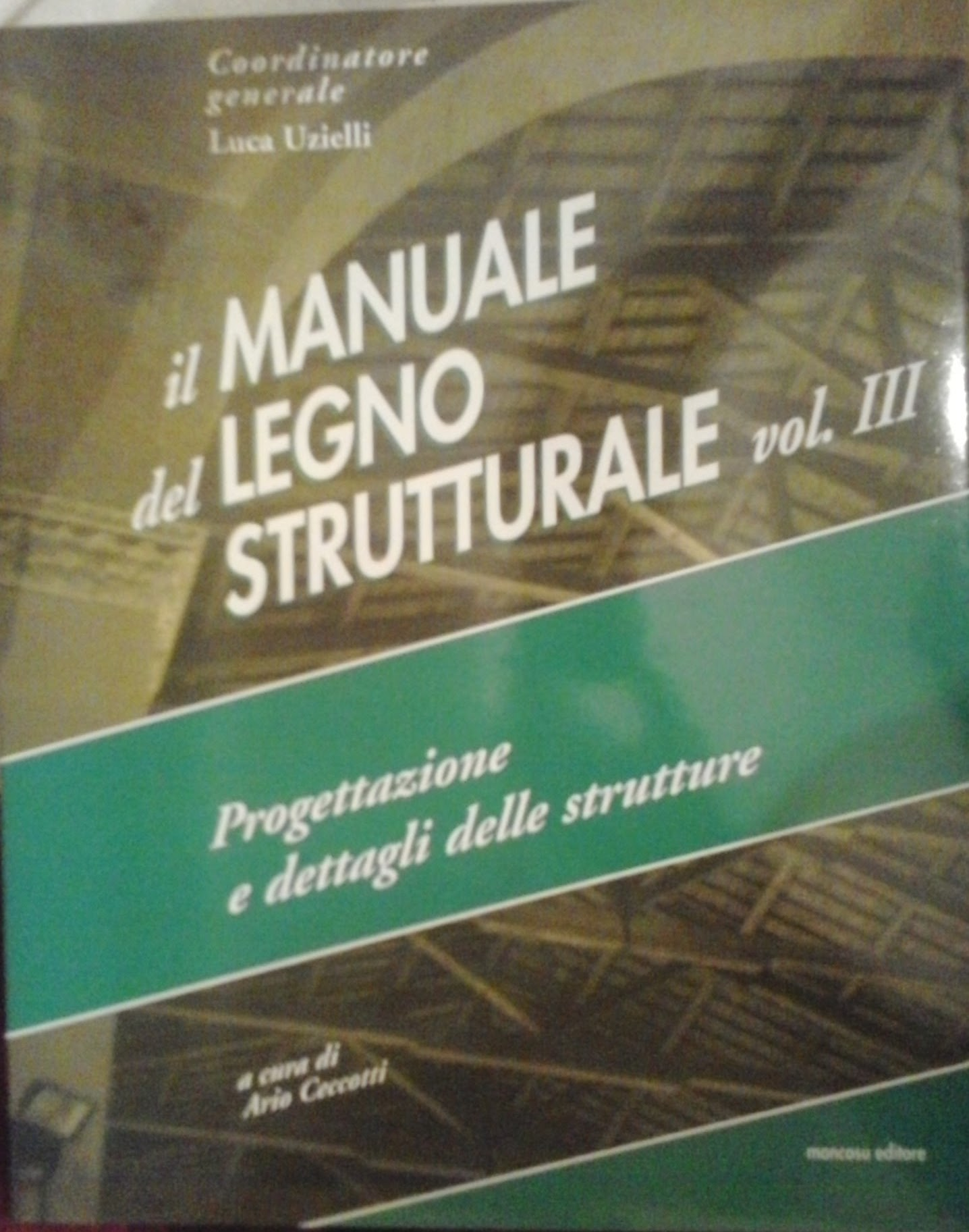 Il Manuale del legno strutturale