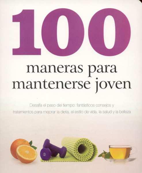 100 maneras para mantenerse joven