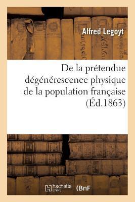 De la Pretendue Degenerescence Physique de la Population Française Comparée aux Autres Populations