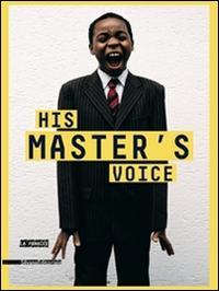 His master's voice. Sur la voix et le langage