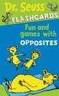 Fun and Games with Opposites