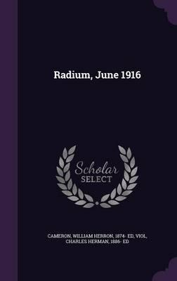 Radium, June 1916