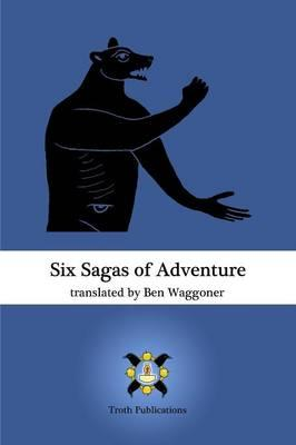 Six Sagas of Adventure