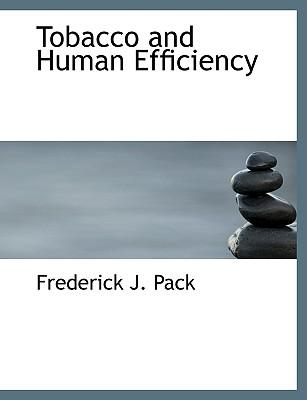 Tobacco and Human Efficiency