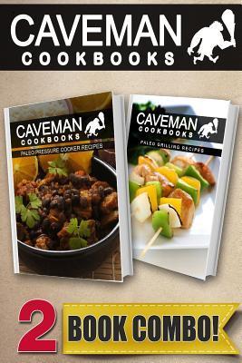 Paleo Pressure Cooker Recipes / Paleo Grilling Recipes
