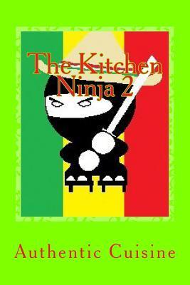 The Kitchen Ninja 2