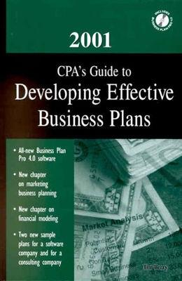 2001 Cpa's Guide to Developing Effective Business Plans