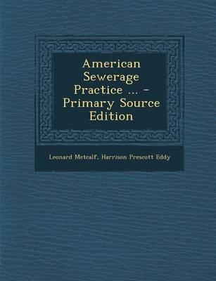 American Sewerage Practice ...