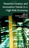 Powerful finance and innovation trends in a high-risk economy