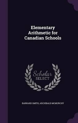Elementary Arithmetic for Canadian Schools