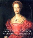 1000 chefs-d'oeuvre de la peinture européenne